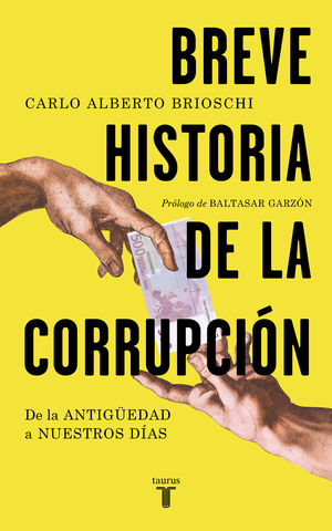 BREVE HISTORIA DE LA CORRUPCION