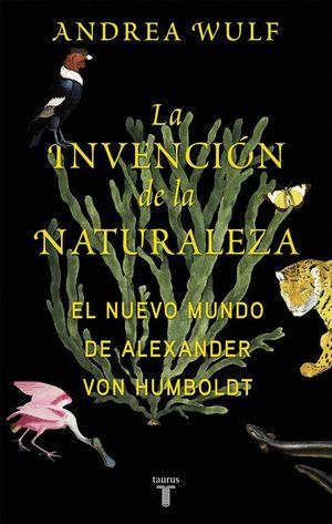 LA INVENCIÓN DE LA NATURALEZA (R)