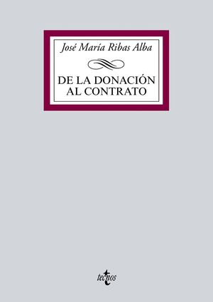 DE LA DONACIÓN AL CONTRATO