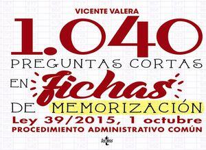 1040 PREGUNTAS CORTAS EN FICHAS DE MEMORIZACIÓN