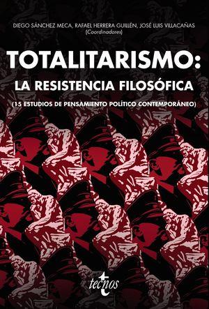 TOTALITARISMO. LA RESISTENCIA FILOSÓFICA