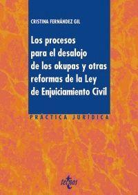 LOS PROCESOS PARA EL DESALOJO DE LOS OKUPAS Y OTRAS REFORMAS DE LA LEY DE ENJUICIAMIENGO CIVIL