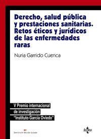 DERECHO, SALUD PÚBLICA Y PRESTACIONES SANITARIAS: RETOS ÉTICOS Y JURÍDICOS DE LAS ENFERMEDADES RARAS