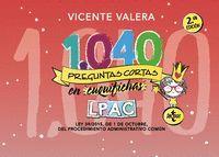 1040 PREGUNTAS CORTAS EN CUQUIFICHAS LPAC