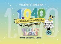 1040 PREGUNTAS CORTAS EN CUQUIFICHAS CÓDIGO PENAL