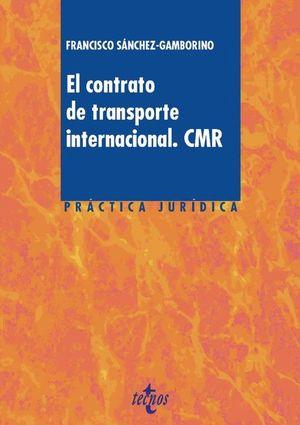 EL CONTRATO DE TRANSPORTE INTERNACIONAL. CMR