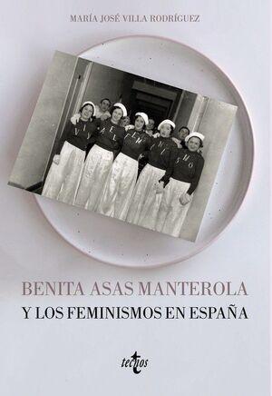 BENITA ASAS MANTEROLA Y LOS FEMINISMOS EN ESPAÑA