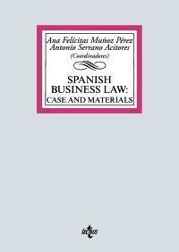 SPANISH BUSINESS LAW. CASES AND MATERIALS