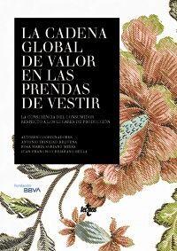 CADENA GLOBAL DE VALOR DE LAS PRENDAS DE VESTIR