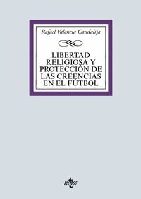LIBERTAD RELIGIOSA Y PROTECCIÓN DE LAS CREENCIAS EN EL FÚTBOL
