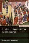 IDEAL UNIVERSITARIO Y OTROS ENSAYOS, EL