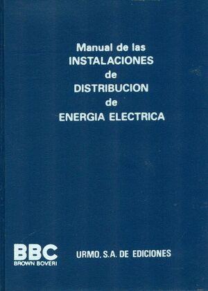 MANUAL DE LAS INSTALACIONES DE DISTRIBUCIÓN DE ENERGÍA ELÉCTRICA