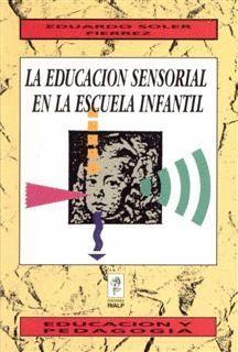 EDUCACION SENSORIAL EN LA ESCUELA INFANTIL