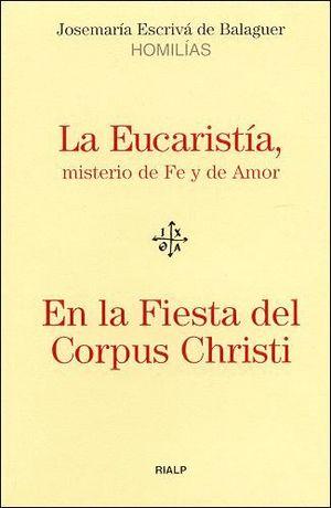 EUCARISTIA, LA. EN LA FIESTA DEL CORPUS CHRSTI
