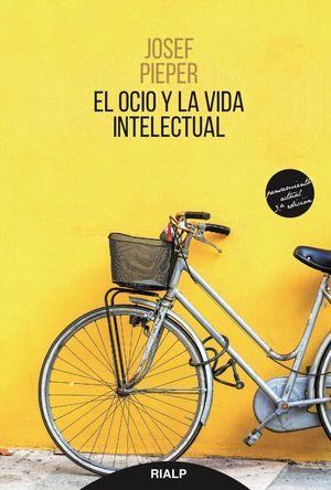 EL OCIO Y LA VIDA INTELECTUAL