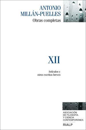 MILLÁN-PUELLES. XII. OBRAS COMPLETAS