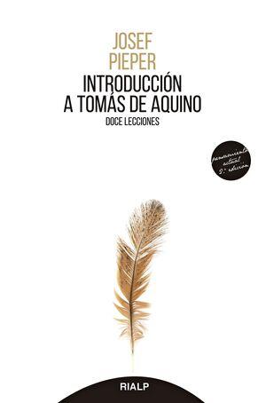 INTRODUCCIÓN A TOMÁS DE AQUINO. DOCE LECCIONES