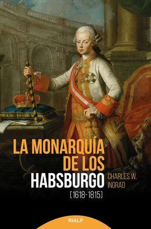 LA MONARQUIA DE LOS HABSBURGO (1618-1815)