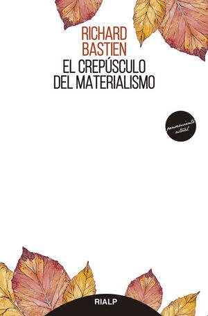 EL CREPUSCULO DEL MATERIALISMO