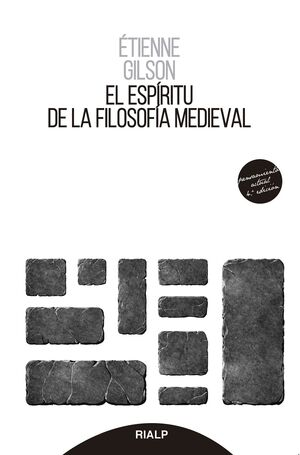 EL ESPIRITU DE LA FILOSOFIA MEDIEVAL