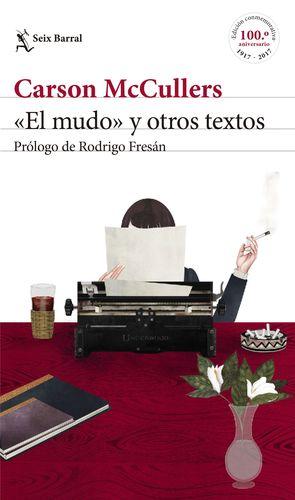 EL MUDO Y OTROS TEXTOS