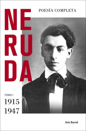 POESÍA COMPLETA TOMO I (1915 - 1947)