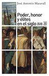 PODER, HONOR Y ELITES EN EL SIGLO XVII