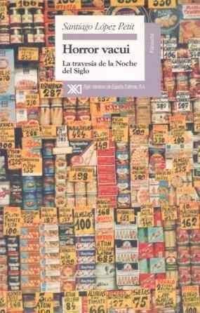HORROR VACUI. LA TRAVESIA DE LA NOCHE DEL SIGLO