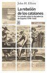 REBELION DE LOS CATALANES, LA (1598-1640)