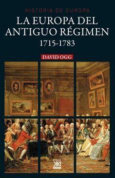 LA EUROPA DEL ANTIGUO R�EGIMEN 1715-1783
