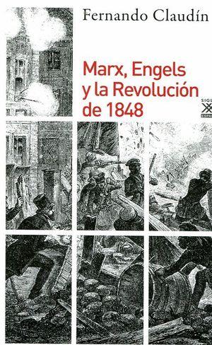 MARX, ENGELS Y LA REVOLUCIÓN DEL 1848