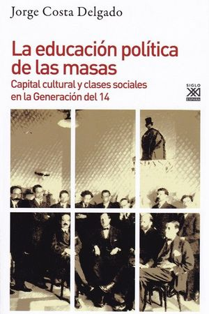 LA EDUCACION POLITICA DE LAS MASAS