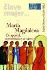 MARIA MAGDALENA DE APOSTOL, A PROSTITUTA Y AMANTE - EN CLAVE DE