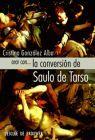 ORAR CON... LA CONVERSION DE SAULO DE TARSO