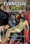 EVANGELIO 2013 COEMNTADO DIA A DIA )