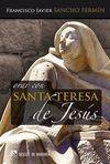 ORAR CON SANTA TERESA DE JESUS