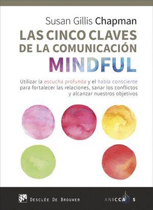 LAS CINCO CLAVES DE LA COMUNICACION MINDFUL
