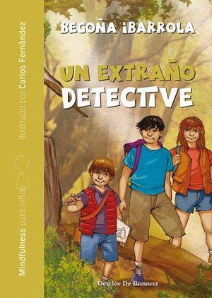 UN EXTRAÑO DETECTIVE - MINDFULNESS PARA NIÑOS