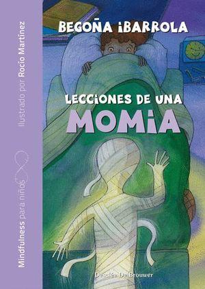 LECCIONES DE UNA MOMIA - MINDFULNESS PARA NIÑOS