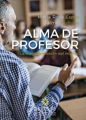 ALMA DE PROFESOR. LA MEJOR PROFESION DEL MUNDO