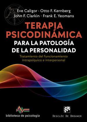 TERAPIA PSICODINAMICA PARA LA PATOLOGÍA DE LA PERSONALIDAD