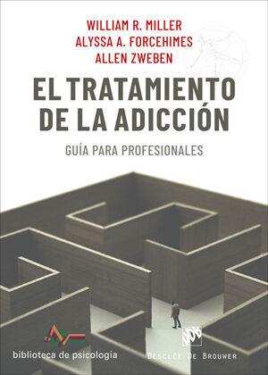 EL TRATAMIENTO DE LA ADICCION. GUA PARA PROFESIONALES