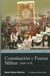 CONSTITUCION Y FUERZA MILITAR (1808-1978) + CD