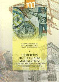EJERCICIOS DE GEOMETRIA MATEMATICA: ASTRONOMIA, GEODESIA, C