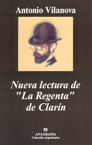 NUEVA LECTURA DE LA REGENTA DE CLARIN
