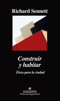 CONSTRUIR Y HABITAR. ÉTICA PARA LA CIUDAD