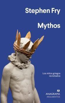 MYTHOS. LOS MITOS GRIEGOS REVISITADOS