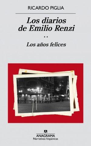 LOS DIARIOS DE EMILIO RENZI T.2 LOS AÑOS FELICES