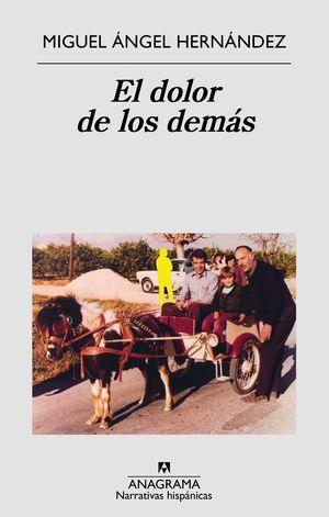 EL DOLOR DE LOS DEMÁS