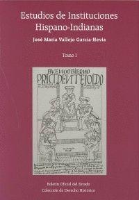ESTUDIOS DE INSTITUCIONES HISPANO-INDIANAS - OBRA COMPLETA (DOS TOMOS)
